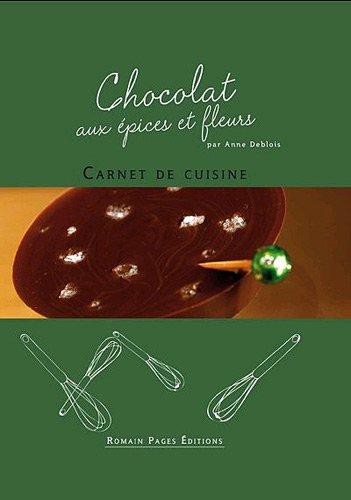 Chocolat aux épices et fleurs