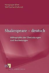 Shakespeare - deutsch: Bibliographie der Übersetzungen und Bearbeitungen Zugleich Bestandsnachweis der Shakespeare-Übersetzungen der Herzogin-Anna-Amalia-Bibliothek Weimar by Hansjürgen Blinn (2003-10-14)