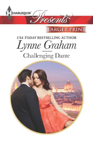 Challenging Dante (Harlequin Presents (Larger Print))