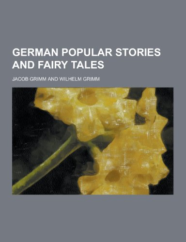 German Popular Stories and Fairy Tales Paperback