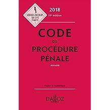 Code de procédure pénale 2018, annoté - 59e éd.