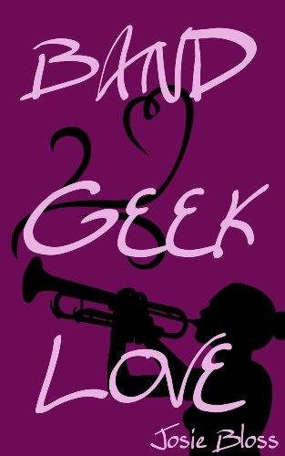 BAND GEEK LOVE (English Edition)