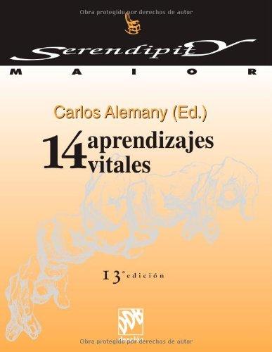 14 aprendizajes vitales (Serendipity Maior)