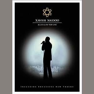 Xavier Naidoo - Alles Gute vor uns (2 DVDs)