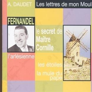 Les Lettres de mon Moulin (2). Le Secret de Maître Cornille. L'Arlésienne. Les Etoiles. La Mule du pape