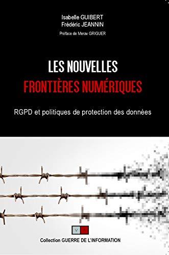 Les nouvelles frontières numériques par Isabelle Guibert