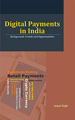 Digital Payments in India: Background, Trends and Opportunities