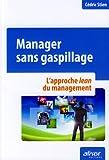 Image de Manager sans gaspillage : L'approche lean du management