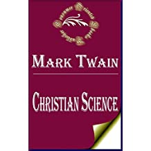 Christian Science (Annotated) (English Edition)