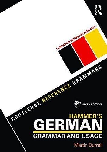 Preisvergleich Produktbild Hammer's German Grammar and Usage (Routledge Reference Grammars)