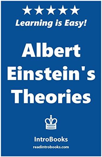 Albert Einstein's Theories by [IntroBooks]