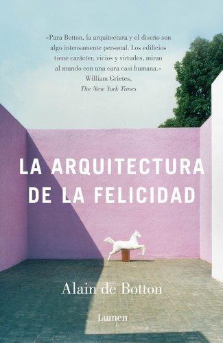 La arquitectura de la felicidad (ENSAYO)