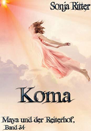 Koma (Maya und der Reiterhof 34)