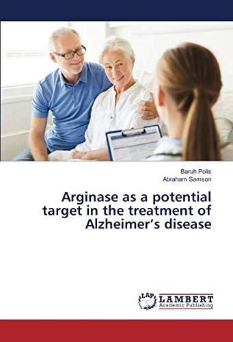 Arginase as a potential target in the treatment of Alzheimer's disease