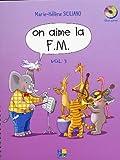 Telecharger Livres On aime la F M Volume 3 (PDF,EPUB,MOBI) gratuits en Francaise