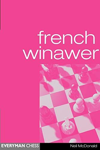 French Winawer (Everyman Chess) por Neil McDonald