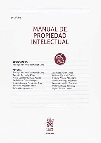 Manual de Propiedad Intelectual 8ª Edición 2018 (Manuales de Derecho Civil y Mercantil) por Rodrigo Bercovitz Rodríguez Cano