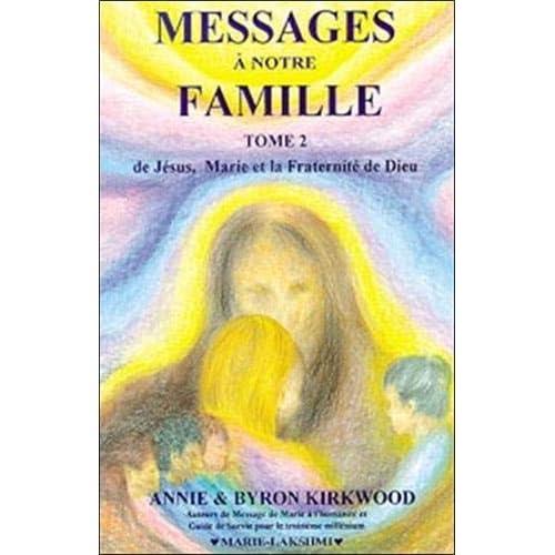 Messages à notre famille, tome 2