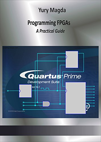 Programming FPGAs: A Practical Guide (English Edition) eBook: Yury ...