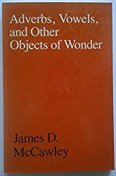 Adverbs, Vowels and Other Objects of Wonder