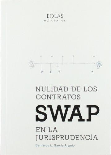 Nulidad de los contratos swap en la jurisprudencia