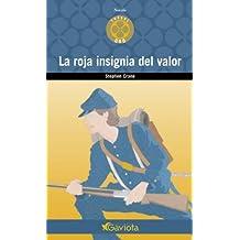 La Roja Insignia del Valor (Trébol de oro / Novela)