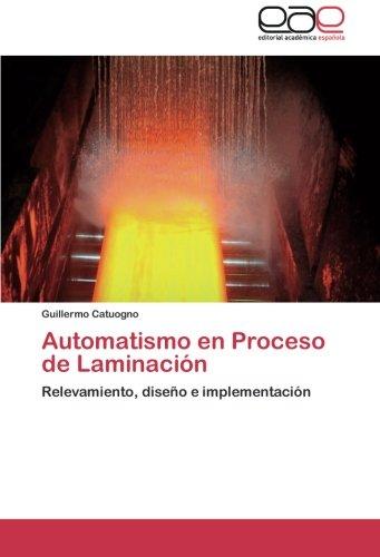 Automatismo en Proceso de Laminación: Relevamiento, diseño e implementación