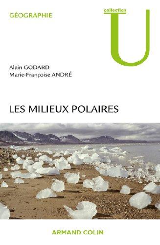 Les milieux polaires par Alain Godard