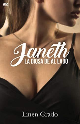 Janeth, la Diosa de al lado de Linen Grado