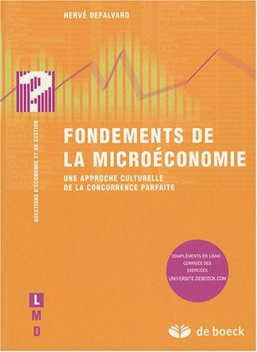 Fondements de la microéconomie : Une approche culturelle de la concurrence parfaite par Hervé Defalvard