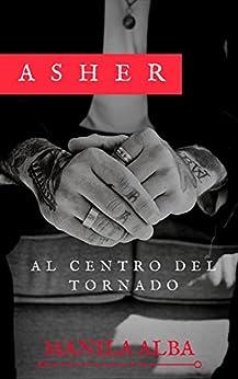Asher: Al centro del tornado di [Alba, Manila]