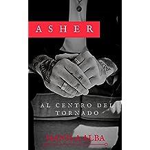 Asher: Al centro del tornado