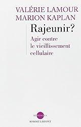 Rajeunir ?