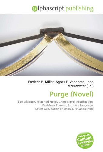 purge-novel-sofi-oksanen-historical-novel-crime-novel-russification-paul-eerik-rummo-estonian-langua