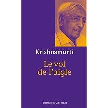 Le vol de l'aigle (Spiritualité) (French Edition)