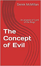 The Concept of Evil: An analysis of 'Lord of the Rings'
