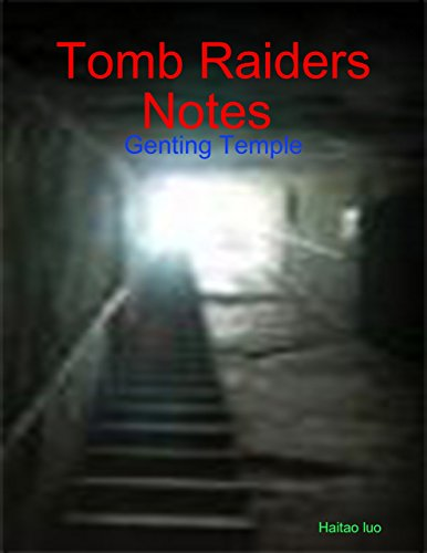 tomb-raiders-notes-genting-temple