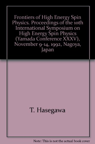 Frontiers of High Energy Spin Physics. Proceedings of the 10th International Symposium on High Energy Spin Physics (Yamada Conference XXXV), November 9-14, 1992, Nagoya, Japan