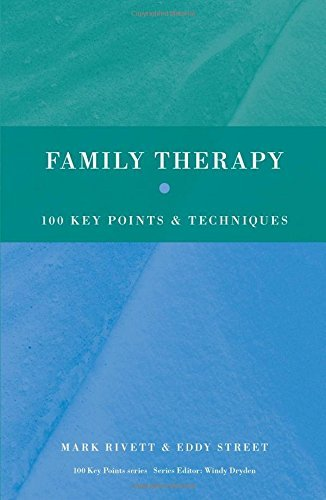 Family Therapy: 100 Key Points and Techniques by Mark Rivett (2009-05-18)