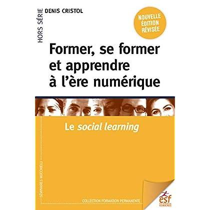 Former, se former et apprendre à l'ère numérique (Formation permanente)