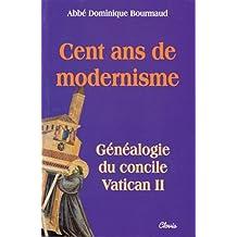 Cent ans de modernisme