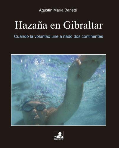 Hazaña en Gibraltar por Agustin Barletti