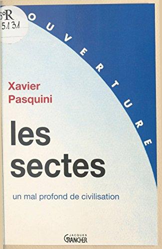 En ligne Les Sectes : un mal profond de civilisation epub, pdf