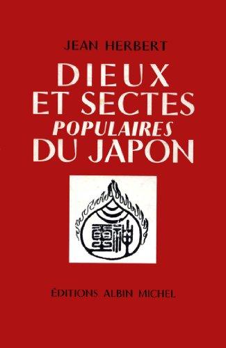 Dieux et sectes populaires du Japon (Spiritualité) par Jean Herbert