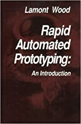 Rapid Automated Prototyping: An Introduction