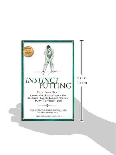 Instinct Putting: Putt Your Best Using the Breakthrough, Science-Based Target Vision Putting Technique