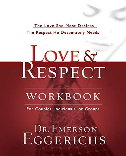 Download love respect workbook full pages by emerson eggerichs love amp respect the love she most desires the respect he desperately needs dr emerson eggerichs on amazon com free shipping on qualifying offers cba fandeluxe Gallery
