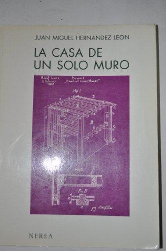 Casa de Un Solo Muro, La por Juan Miguel Hernandez Leon