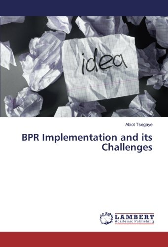 BPR Implementation and its Challenges
