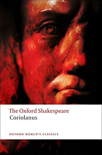 The Tragedy of Coriolanus: The Oxford Shakespeare (Oxford World's Classics) by William Shakespeare (2008-04-17)